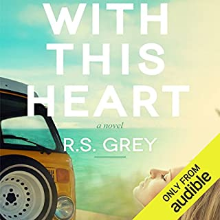 With This Heart                   By:                                                                                                                                 R.S. Grey                               Narrated by:                                                                                                                                 Jessica Almasy                      Length: 7 hrs and 54 mins     3 ratings     Overall 5.0