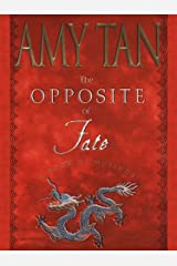 The Opposite of Fate: Memories of a Writing Life Kindle Edition