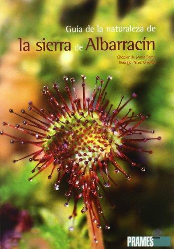 Guía de la naturaleza de la sierra de albarracín (Guias De La Naturaleza)