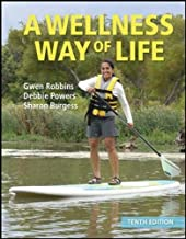 LL A Wellness Way of Life by Robbins, Gwen Published by McGraw-Hill Humanities/Social Sciences/Languages 10th (tenth) edition (2012) Paperback