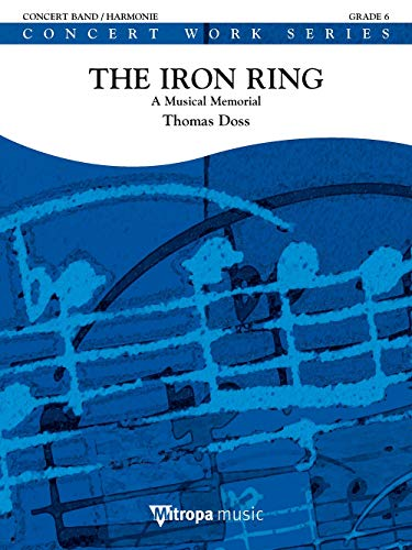 Thomas Doss: The Iron Ring: Concert Band: Score & Parts