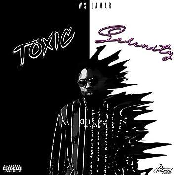 Toxic Serenity