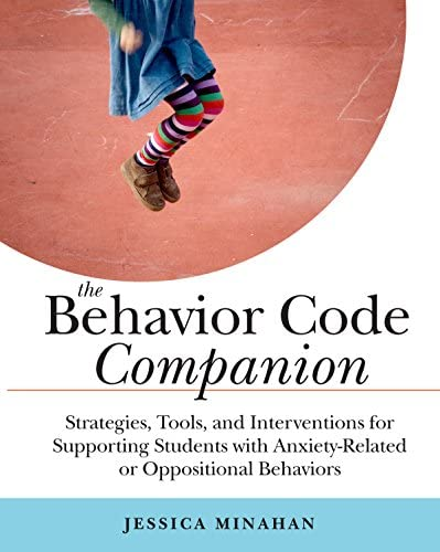 The Behavior Code Companion Strategies Tools and Interventions for Supporting Students with product image