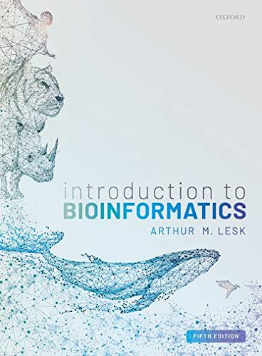 Compare Textbook Prices for Introduction to Bioinformatics 5 Edition ISBN 9780198794141 by Lesk, Arthur