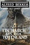 Patricia Vanhelsing - Ein Hauch aus dem Totenland