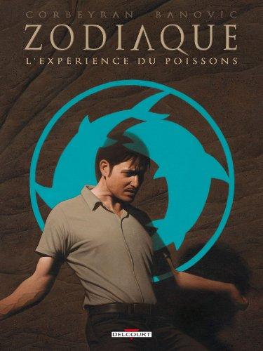 Zodiaque T12 : L'Expérience du Poissons