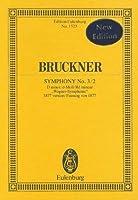Symphony No. 3 / 2: D Minor/d-Moll/Re Mineur Wagner-Symphonie 1877 Version/Fassung Von 1877