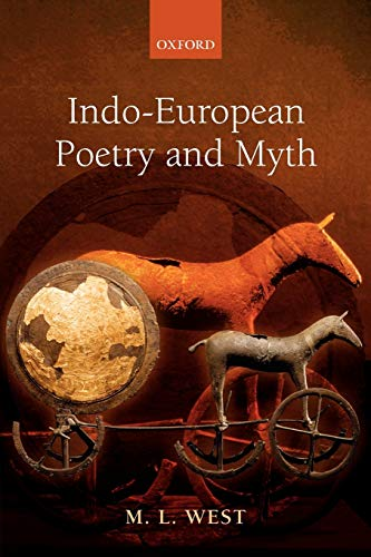 Indo-European Poetry and Myth