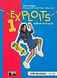 EXPLOITS 1 LIVRE DE L'ELEVE (A1/A2) (Cideb. Fr. Grammaire)