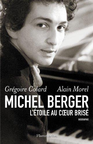 Michel Berger : L'étoile au coeur brisé