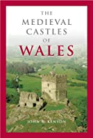 The Medieval Castles of Wales (Pocket Guide)