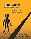 The Line: A very short, short story (English Edition)