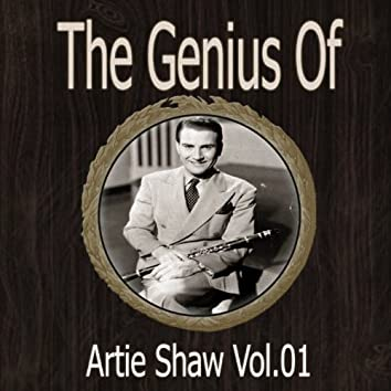 The Genius of Artie Shaw Vol 01