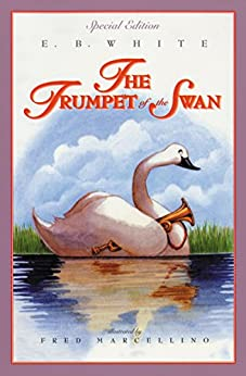 The Trumpet of the Swan by [E. B. White, Fred Marcellino]