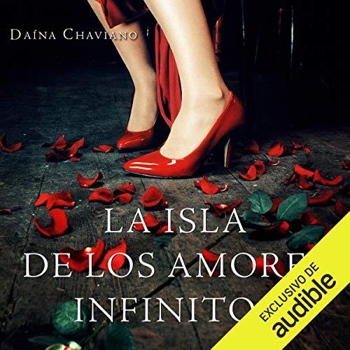 La isla de los amores infinitos [The Island of Eternal Love] audiobook cover art