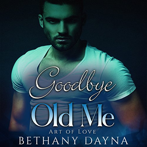 Goodbye Old Me audiobook cover art