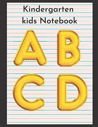 Kindergarten Writing Paper for ABC Kids: 110 Wide Ruled Pages , Beautiful...