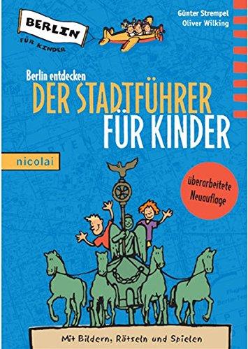 Image of Berlin entdecken: Der Stadtführer für Kinder