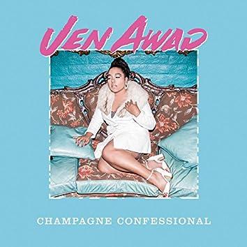 Champagne Confessional