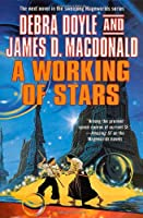A Working of Stars (Mageworlds S.)