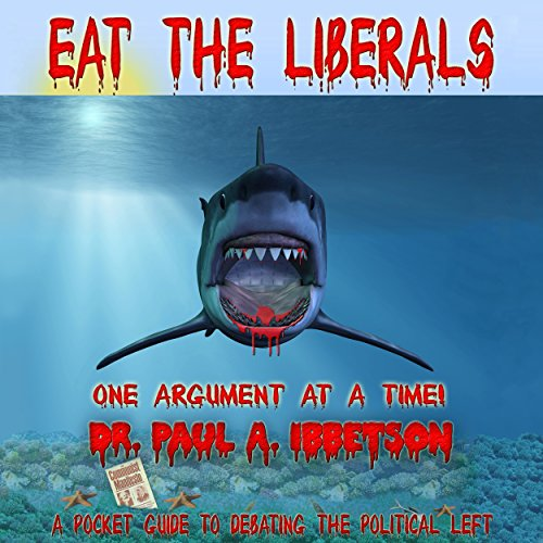 Eat the Liberals! audiobook cover art