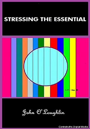 Stressing the Essential (English Edition)
