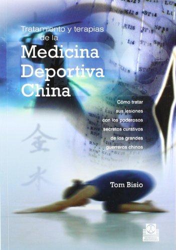 TRATAMIENTO Y TERAPIAS DE LA MEDICINA DEPORTIVA CHINA (Spanish Edition)
