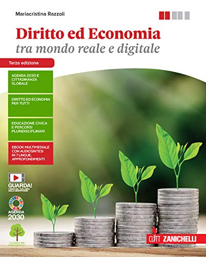 Diritto ed economia tra mondo reale e digitale. Vol. unico. Per le Scuole superiori. Con Contenuto digitale (fornito elettronicamente)