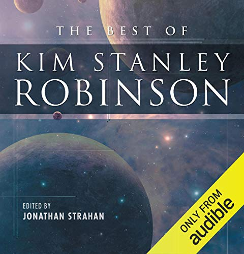 The Best of Kim Stanley Robinson Audiobook By Kim Stanley Robinson cover art