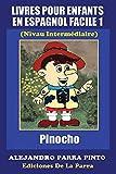 Livres Pour Enfants En Espagnol Facile 1: Pinocho