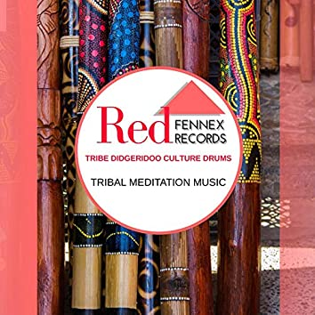 Tribe Didgeridoo Culture Drums - Tribal Meditation Music