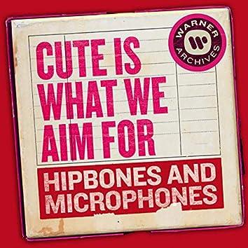 Hipbones and Microphones