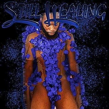 Still Healing