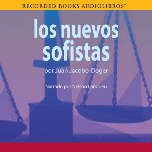 Los Nuevos Sofistas [The New Sophists] audiobook cover art