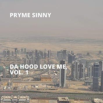 Da Hood Love Me, Vol. 1