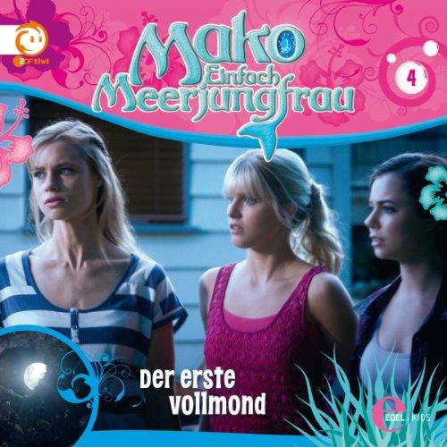 Der erste Vollmond (Mako - Einfach Meerjungfrau 4) Titelbild