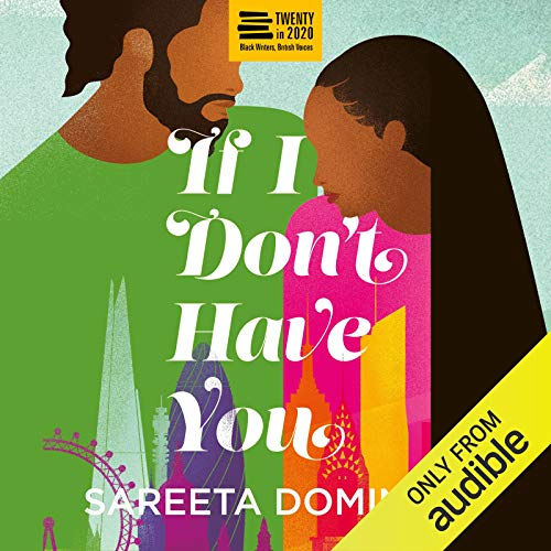 If I Don't Have You Audiobook By Sareeta Domingo cover art