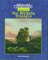 The Bermuda Triangle (Unsolved Mysteries (Rosen Publishing Group).) 0823935604 Book Cover