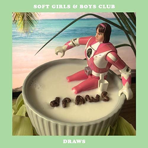 Soft Girls & Boys Club