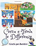 Cerca e Trova le Differenze: Giochi di trovare le differenze per bambini, Bambini puzzle.