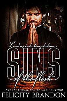 Sins of the Flesh: A Red Cardinals novella by [Felicity Brandon]