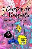 5 Cuentos de mi Venezuela