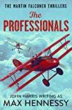 The Professionals (The Martin Falconer Thrillers)