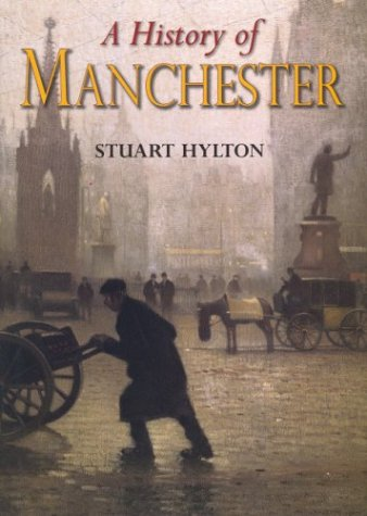 A History of Manchester Hardback