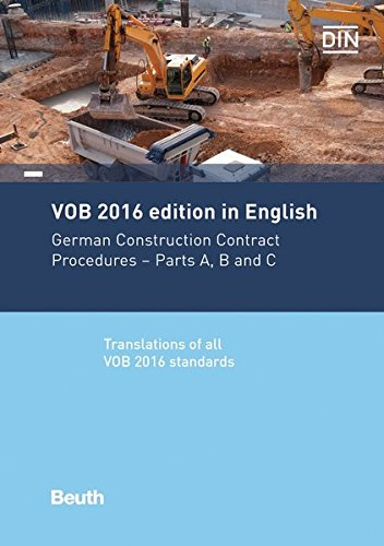 VOB 2016 in English: German Construction Contract Procedures: Parts A, B and C Translations of all VOB 2016 standards