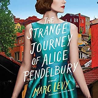 The Strange Journey of Alice Pendelbury                   By:                                                                                                                                 Marc Levy,                                                                                        Chris Murray - translator                               Narrated by:                                                                                                                                 Elizabeth Knowelden                      Length: 8 hrs and 7 mins     221 ratings     Overall 4.4