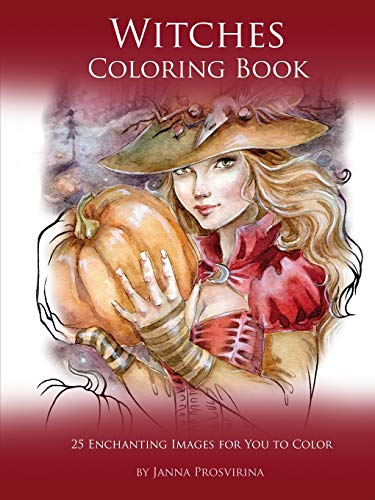 Witches Coloring Book: 25 Enchanting Images for You to Color