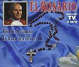 El Rosario - Por Su Santidad El Papa