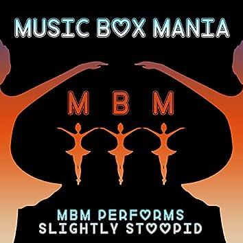 MBM Performs Slightly Stoopid