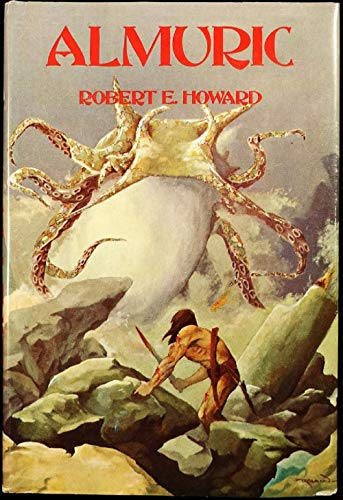 Almuric :By Robert E. Howard(Annotated)